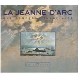 LA JEANNE D'ARC UNE CAMPAGNE IMAGINAIRE Edition SPE Barthelemy Librairie Automobile SPE 9782912838124