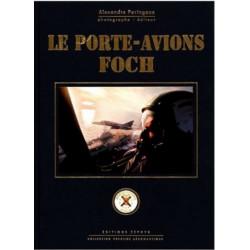 LE PORTE-AVIONS FOCH Librairie Automobile SPE 9782951048553