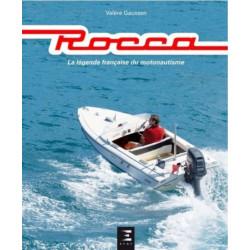 ROCCA, LA LEGENDE FRANCAISE DU MOTONAUTISME Librairie Automobile SPE 9791028301453