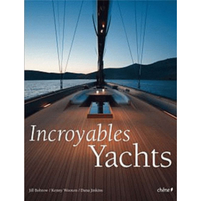 INCROYABLE YACHTS Librairie Automobile SPE 9782812300912