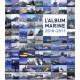 L 'album marine 2010-2011 / Maëlle HILIQUIN Edition SPE Barthelemy Librairie Automobile SPE 9782912838490