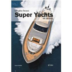 LES PLUS BEAUX SUPER YACHTS DU MONDE Librairie Automobile SPE 24616