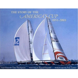THE STORY OF THE AMERICA'S CUP 1851-2003 Librairie Automobile SPE 9781894622417