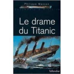 LE DRAME DU TITANIC Librairie Automobile SPE 9782235021760