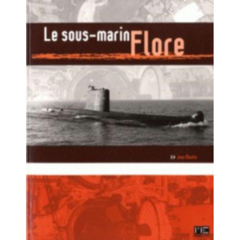 LE SOUS-MARIN FLORE Librairie Automobile SPE 9782357430754