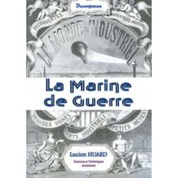 LA MARINE DE GUERRE - MONDE...