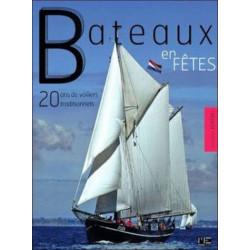 BATEAUX EN FÊTES - 20 ANS DE VOILIERS TRADITIONNELS Librairie Automobile SPE 9782357431058