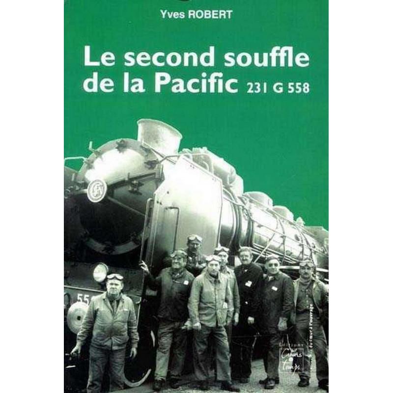 LE SECOND SOUFFLE DE LA PACIFIC 231 G 558