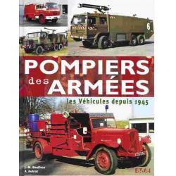 POMPIERS DES ARMÉES - LES VÉHICULES DEPUIS 1945 Librairie Automobile SPE 9782726894217