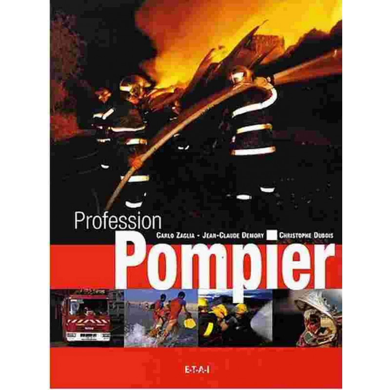 PROFESSION POMPIER Librairie Automobile SPE 9782726885932