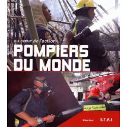 POMPIERS DU MONDE AU COEUR DE L'ACTION Librairie Automobile SPE 9782726887127