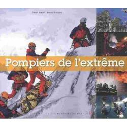 POMPIERS DE L'EXTRÊME Librairie Automobile SPE 9782916079288