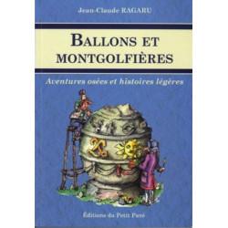 Ballons et montgolfières / Jean-claude RAGARU / Petit pavé Librairie Automobile SPE 9782847123722