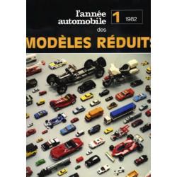 L'ANNÉE DES MODELÉS REDUITS Vol 1 - 1982 Librairie Automobile SPE 9782880011147