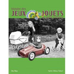 HISTOIRE DES JEUX ET JOUETS DE NOTRE ENFANCE Librairie Automobile SPE 9782841021109