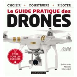 LE GUIDE PRATIQUE DES DRONES Librairie Automobile SPE 9782035910028