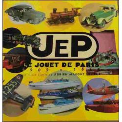 JEP LE JOUET DE PARIS 1902-1968 Librairie Automobile SPE 9782869410633