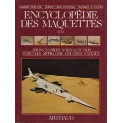 ENCYCLOPÉDIE DES MAQUETTES 1/72 - AVIONS MISSILES VÉHICULES ARTILLERIE Librairie Automobile SPE 9782700305074