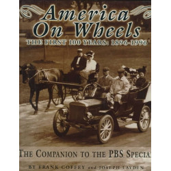 AMERICA ON WHEELS The Firts 100 Years - 1896-1996 Librairie Automobile SPE on wheels