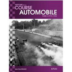 HISTOIRE MONDIALE DE LA COURSE AUTOMOBILE 1915-1929 ( tome 2 ) Librairie Automobile SPE 24615