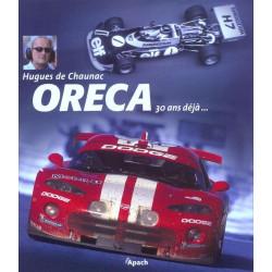 ORECA 30 ANS DEJA Librairie Automobile SPE 9782930354040