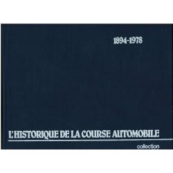 L'HISTORIQUE DE LA COURSE AUTOMOBILE 1894 - 1978