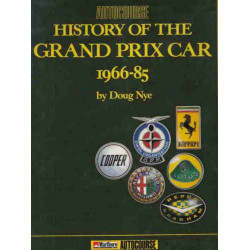 HISTORY OF THE GRAND PRIX CAR 1966-1985 Librairie Automobile SPE 9780905138374