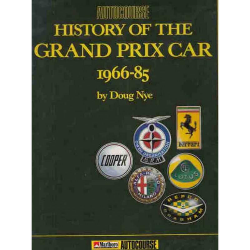HISTORY OF THE GRAND PRIX CAR 1966-1985 Librairie Automobile SPE 9780905138374