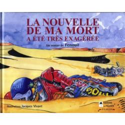 LA NOUVELLE DE MA MORT A ÉTÉ TRÈS EXAGÉRÉE Librairie Automobile SPE P060