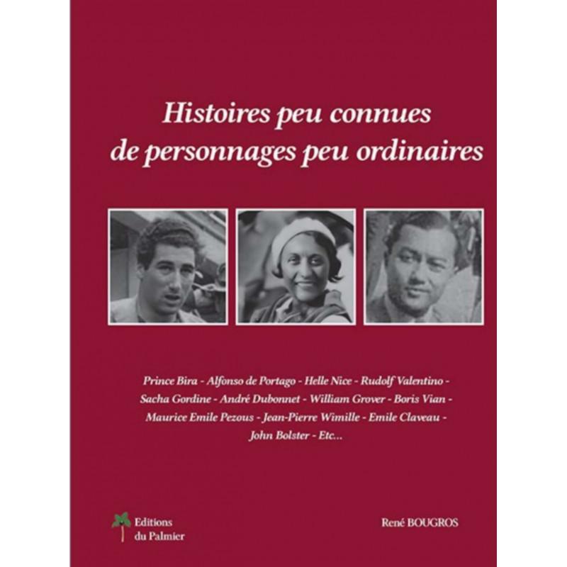 HISTOIRE PEU CONNUES DE PERSONNAGES PEU ORDINAIRES Librairie Automobile SPE P180