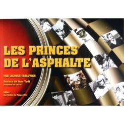 Les Princes de l 'Asphalte / Jacques Issautier / Reflets du Temps Librairie Automobile SPE 9782916237442