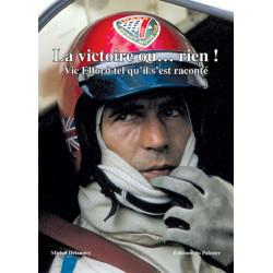VIC ELFORD - LA VICTOIRE OU ...RIEN ! Librairie Automobile SPE P188