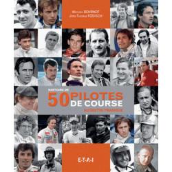 HISTOIRE DE 50 PILOTES DE COURSE AU DESTIN TRAGIQUE Librairie Automobile SPE 9782726897171