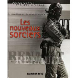 LES NOUVEAUX SORCIERS - DES MACHINES, DES HOMMES, LA F1 Librairie Automobile SPE 2702126774