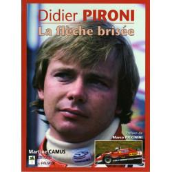 DIDIER PIRONI LA FLÈCHE BRISÉE Librairie Automobile SPE 9782914920384