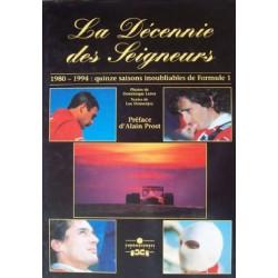 LA DÉCENNIE DES SEIGNEURS Librairie Automobile SPE 9782940125012