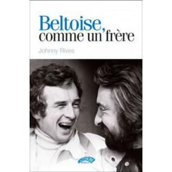 BELTOISE, COMME UN FRERE Librairie Automobile SPE 9782910434502