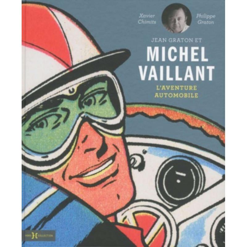 JEAN GRATON ET MICHEL VAILLANT - L'AVENTURE AUTOMOBILE Librairie Automobile SPE 9782258118461