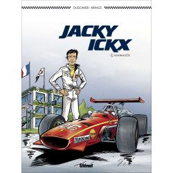 BD JACKY ICKX (Tome 1) - Rainmaster Librairie Automobile SPE 9782344011812