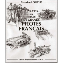 UN SIECLE DE PILOTES FRANCAIS 1895-1995 / MAURICE LOUCHE ( Coffret 3 vols ) Librairie Automobile SPE 9782950073839