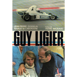 GUY LIGIER - Biographie Librairie Automobile SPE GUY LIGIER