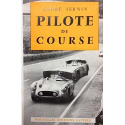 PILOTE DE COURSE (1957) Librairie Automobile SPE PILOTE DE COURSE 1957