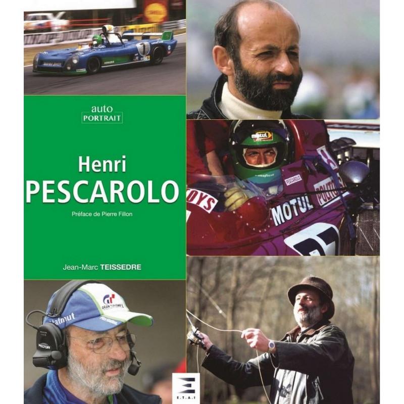 HENRI PESCAROLO , auto portrait Librairie Automobile SPE 9791028301989
