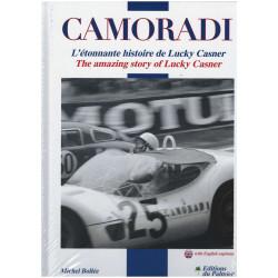 CAMORADI L'étonnante histoire de Lucky Casner Librairie Automobile SPE 9782360591145