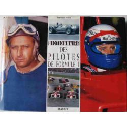 DICTIONNAIRE DES PILOTES DE FORMULE 1 Librairie Automobile SPE 9782707201737