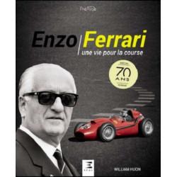 Enzo Ferrari - Une vie pour la course / William Huon / Editeur ETAI-9791028301392