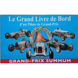 LE LIVRE DE BORD D'UN PILOTE DE GRAND-PRIX TOME 2: GRAND-PRIX SUMMUM Librairie Automobile SPE 9782746693586