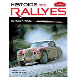 HISTOIRE DES RALLYES 1951-1968, TOME 1 Librairie Automobile SPE 9782726887622