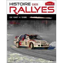 HISTOIRE DES RALLYES 1987-1996 - TOME 3 Librairie Automobile SPE 9782726887899