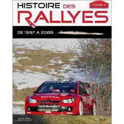 HISTOIRE DES RALLYES 1997-2009, TOME 4 Librairie Automobile SPE 22955